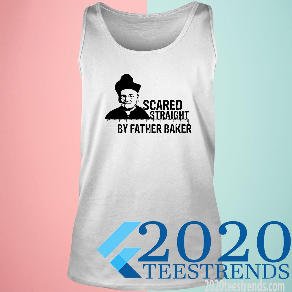 Nelson Baker Scared Straight By Father Baker Tanktop
