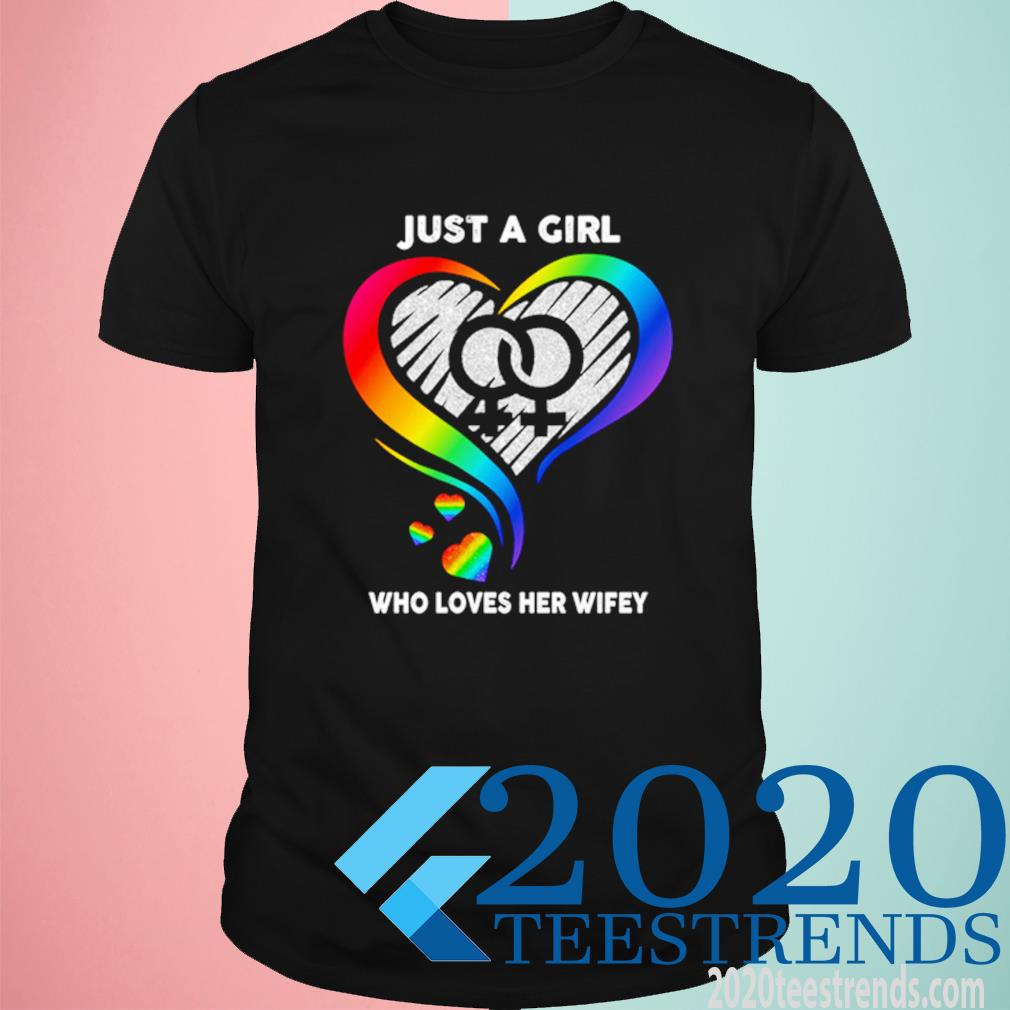 Awesome Heart Lgbt Just A Who Loves Her Wifey Shirt