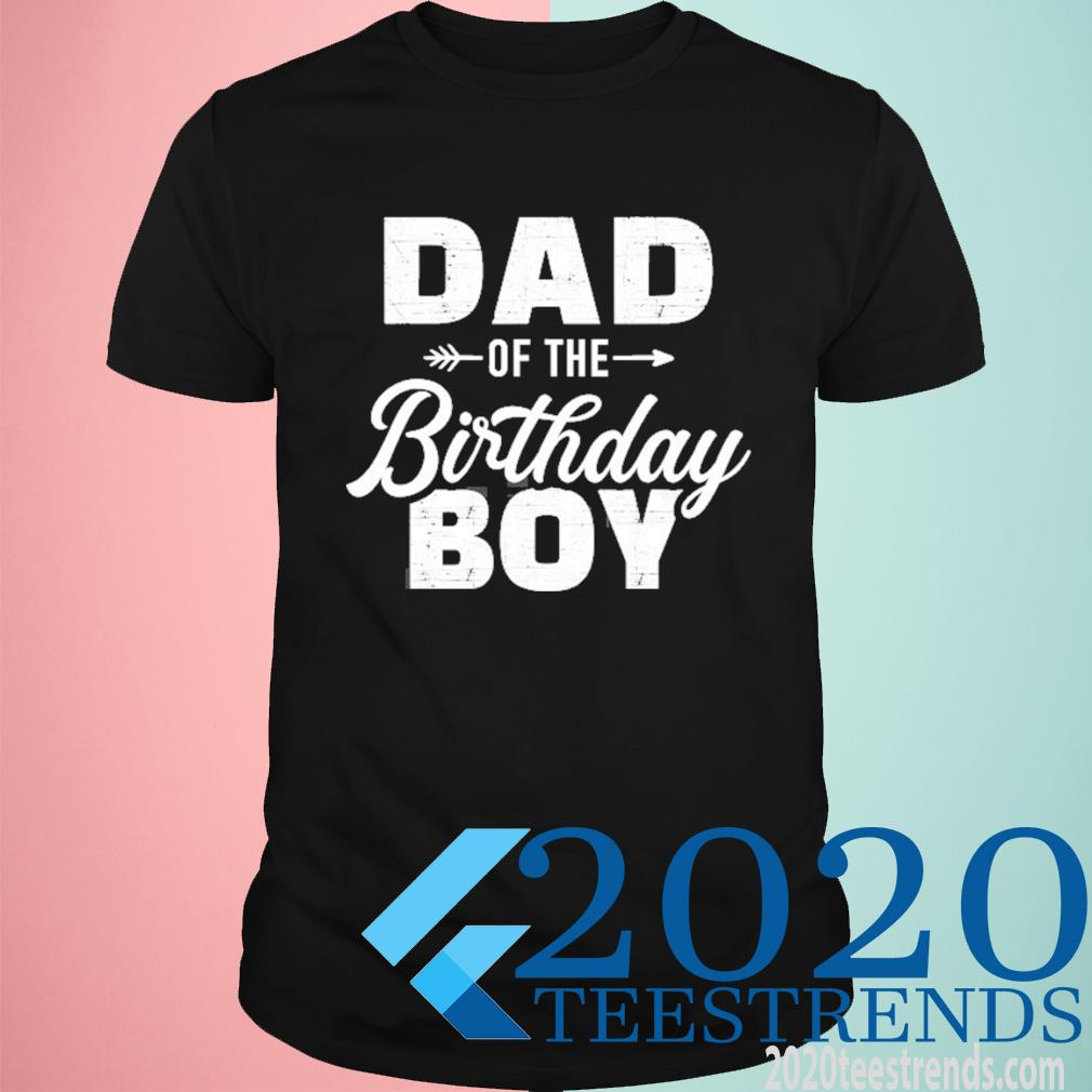 Dad Of The Birthday Boy Matching Family Party Shirt