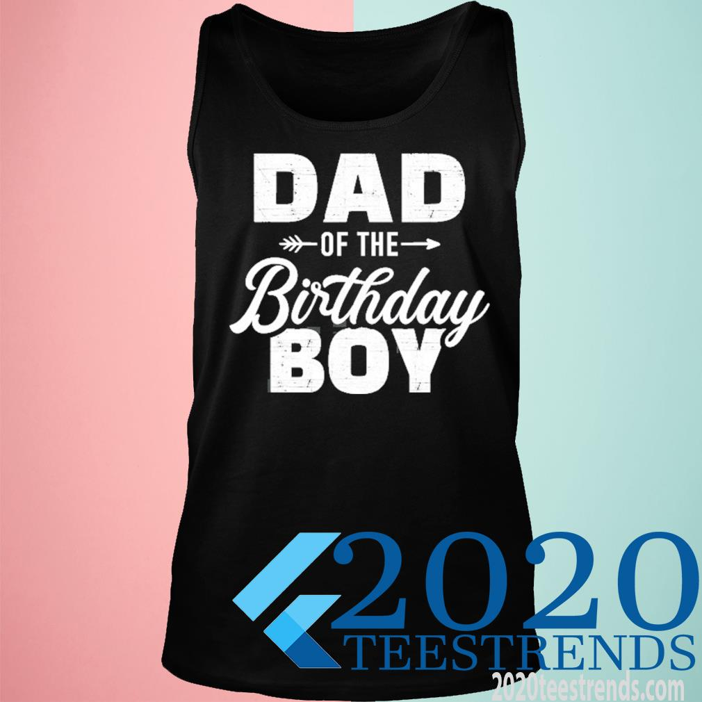 Dad Of The Birthday Boy Matching Family Party Shirt tank top