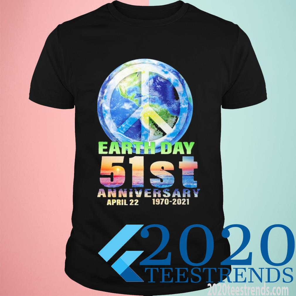 Earth day 51 st anniversary april 22 1970 2021 shirt