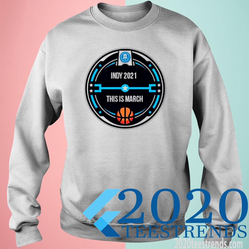 Indy 2021 This Is March Pocket Shirt sweatshirt