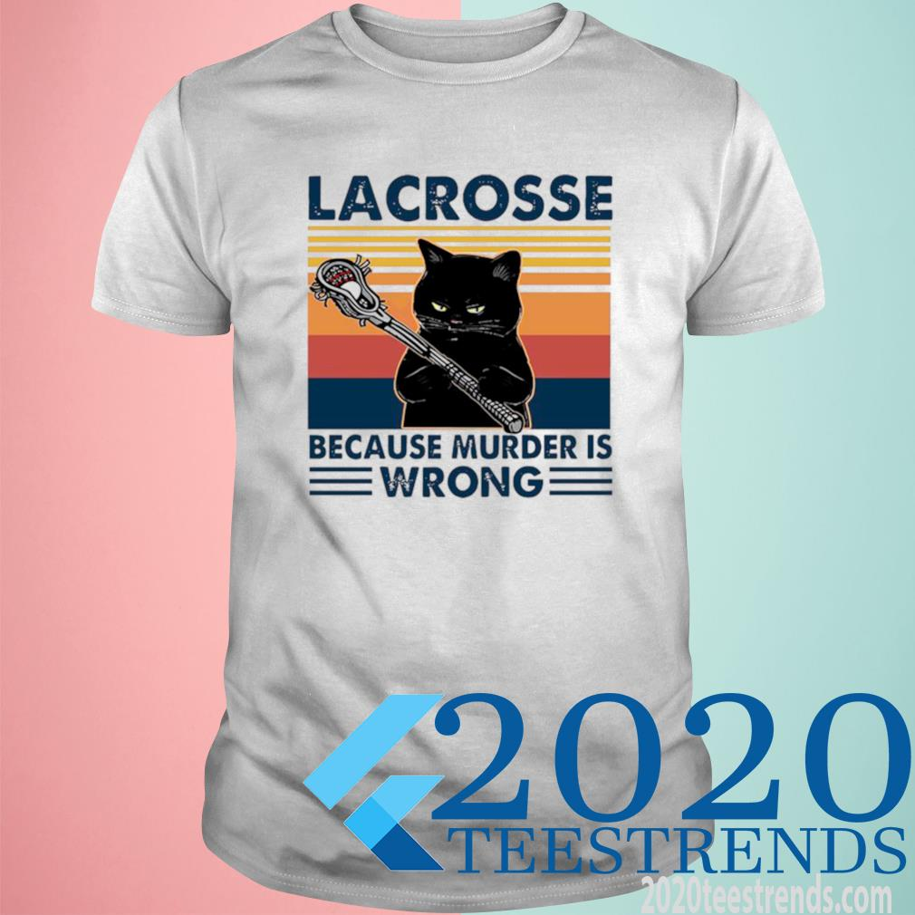 Lacrosse Black Cat Because Murder Is Wrong Vintage Shirt
