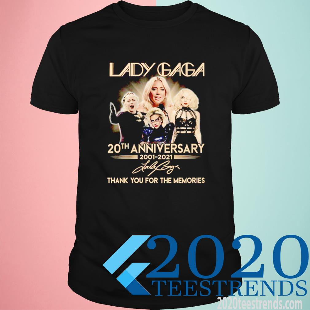 Lady Gaga 20th Anniversary 2001-2021 Thank You For The Memories Signatures Shirt