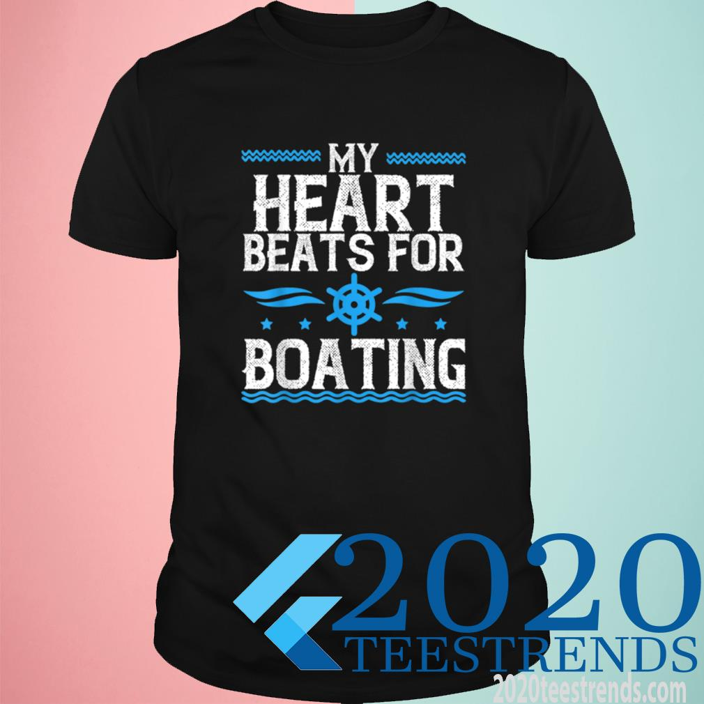 My Heart Beats For Boating Shirt
