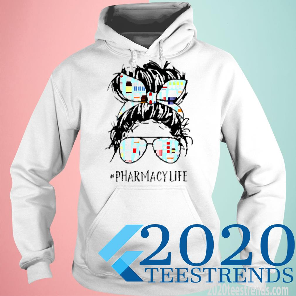 Pharmacy Technician Pharmacylife Shirt hoodie