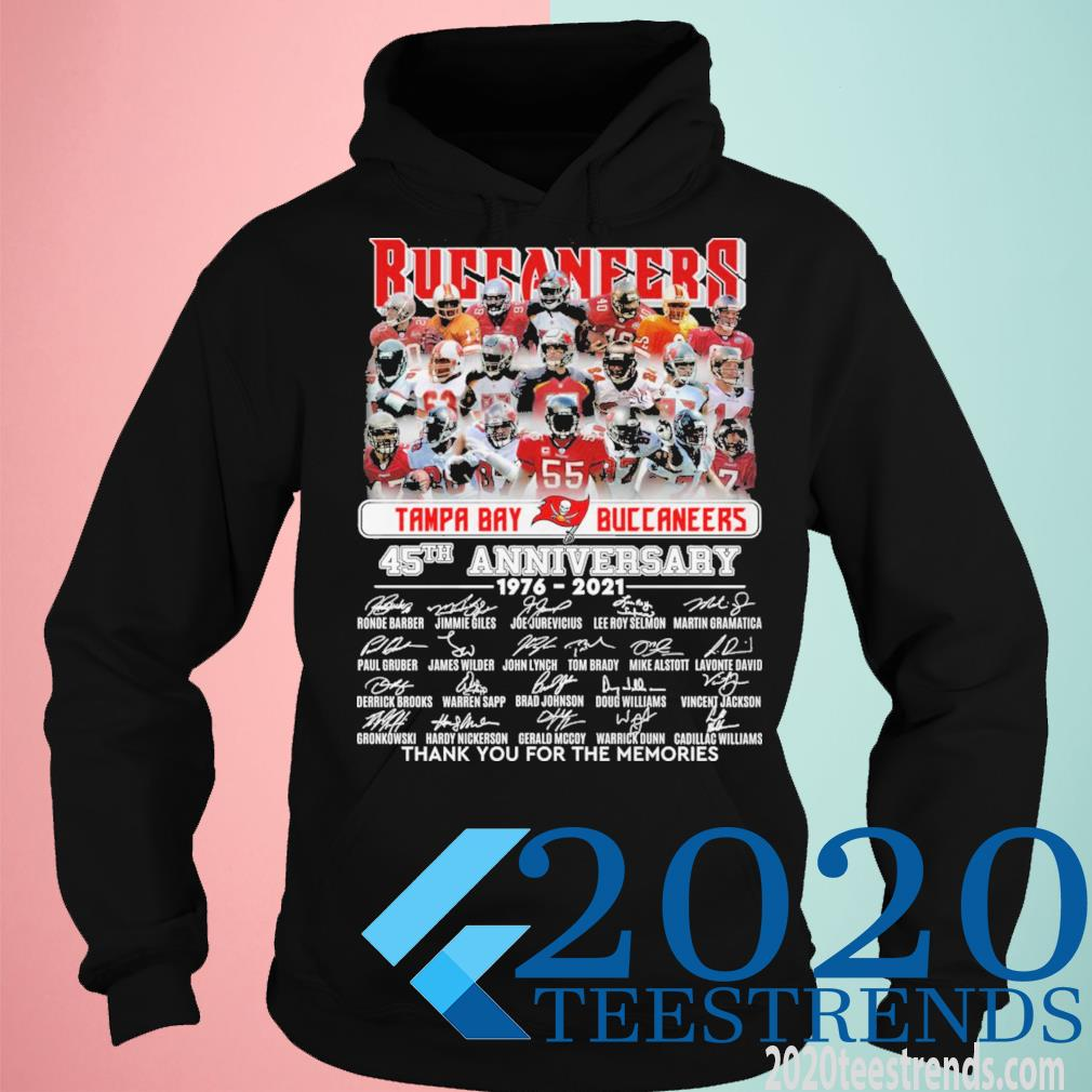 Tame Bay Buccaneers 45th Anniversary 1976 2021 Signatures Thank You For The Memories Shirt hoodie