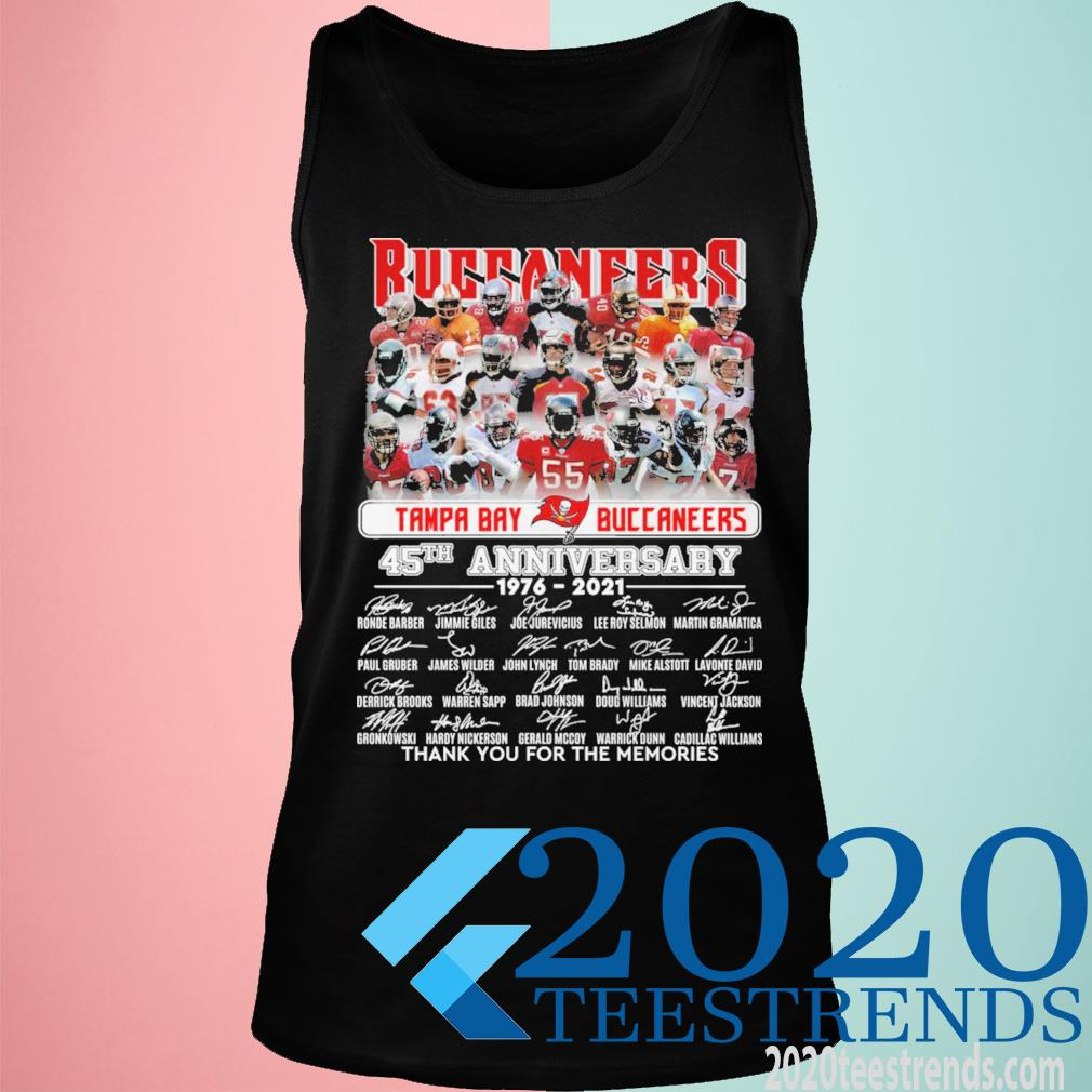 Tame Bay Buccaneers 45th Anniversary 1976 2021 Signatures Thank You For The Memories Shirt tank top