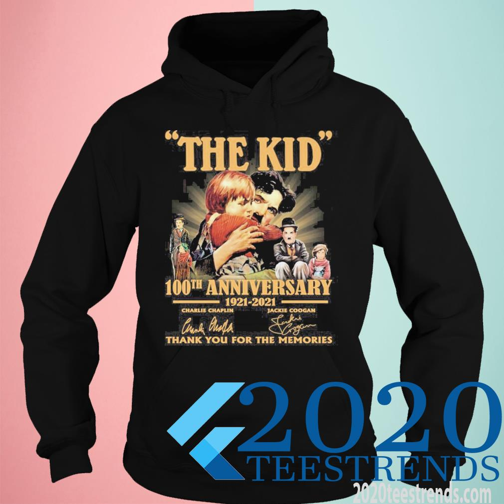 The Kid 100th Anniversary 1921 2021 Signatures Thank You For The Memories Funny Shirt hoodie
