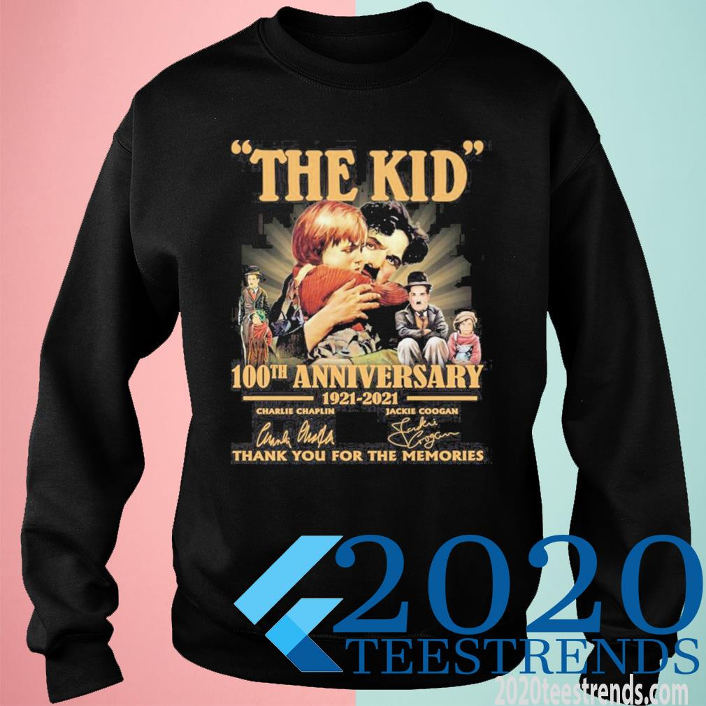 The Kid 100th Anniversary 1921 2021 Signatures Thank You For The Memories Funny Shirt sweatshirt