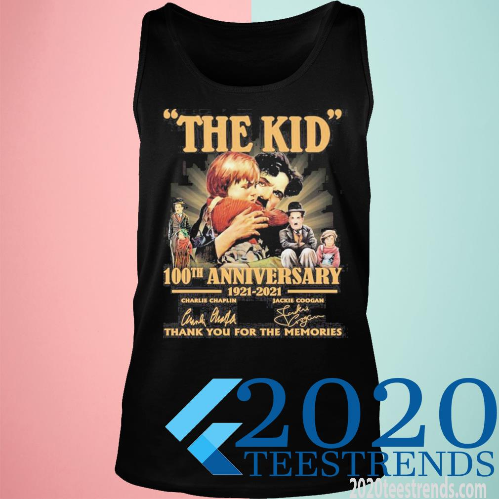The Kid 100th Anniversary 1921 2021 Signatures Thank You For The Memories Funny Shirt tank top