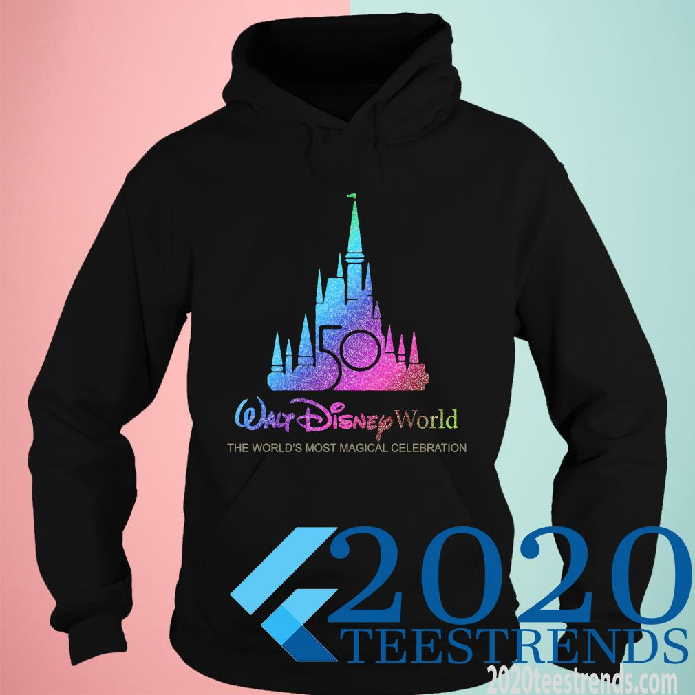 Walt Disney World 50th Anniversary 1970-2020 The World's Most Magical Celebration Funny Shirt hoodie