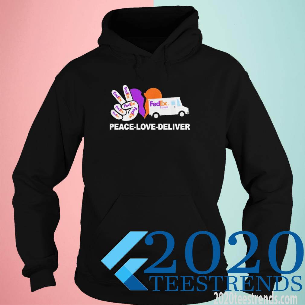 Peace love deliver Fedex Funny Shirt hoodie