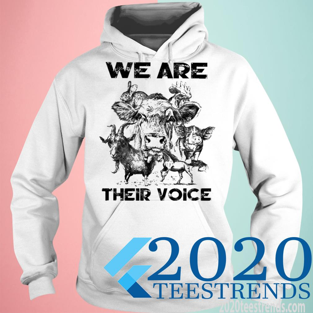 We Are Their Voice Shirt hoodie