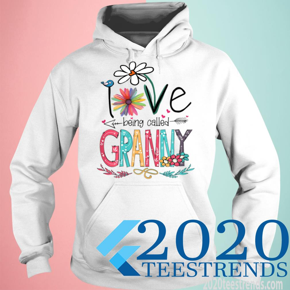 Women's I Love Being Called Granny Sunflower Mother's Day Gift Shirt hoodie