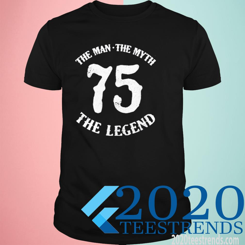 Womens Man Myth Legend 75th Birthday Number 75 Born In 1975 Shirt