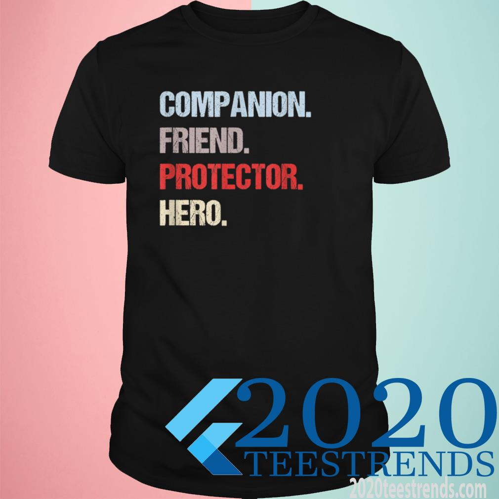Companion Friend Protector Hero Vintage Retro Print Style Shirt