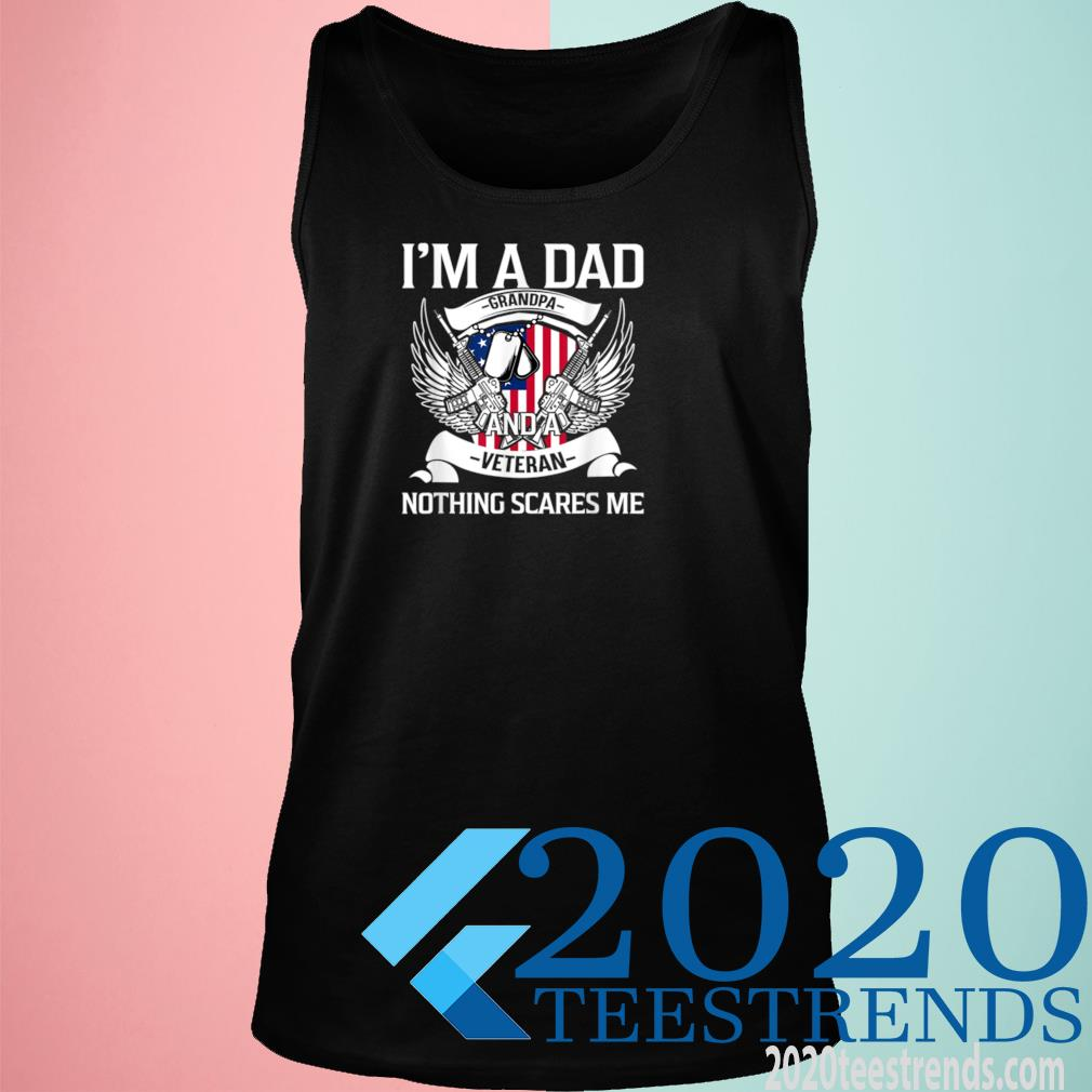 I'm A Dad Grandpa And Veteran, Father's Day, USA American Flag Shirt tank top