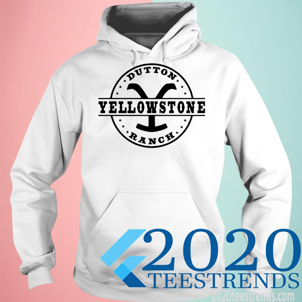 Official Dutton Yellowstone Ranch Awesome Dutton Yellowstone Ranch Shirt hoodie