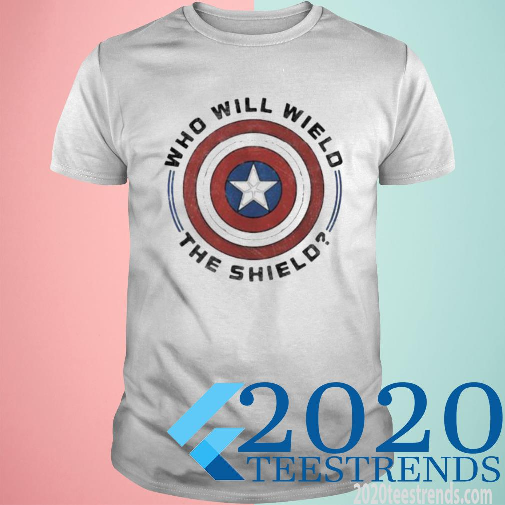 Who Will Wield The Shield Captain America Shirt