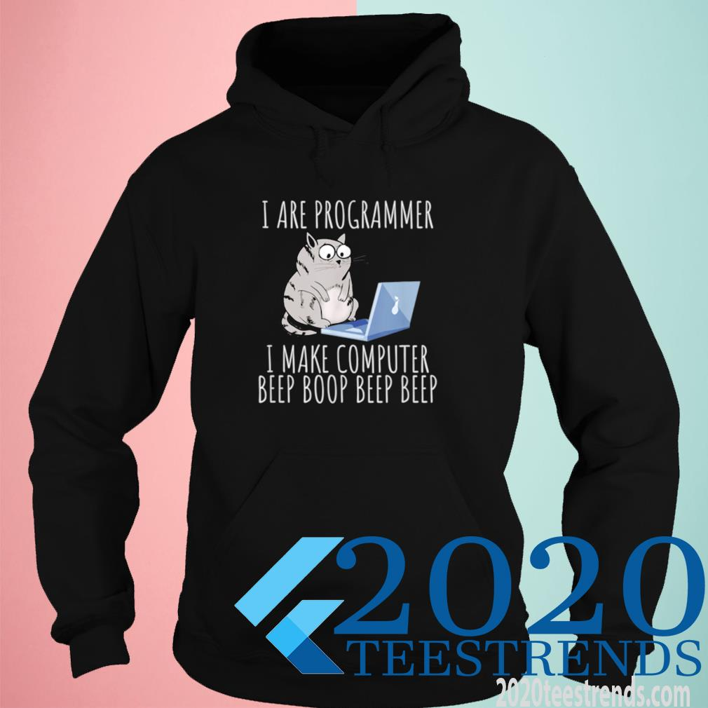 I Are Computer Beep Boop Mad Looking Cat Developer Science Shirt hoodie