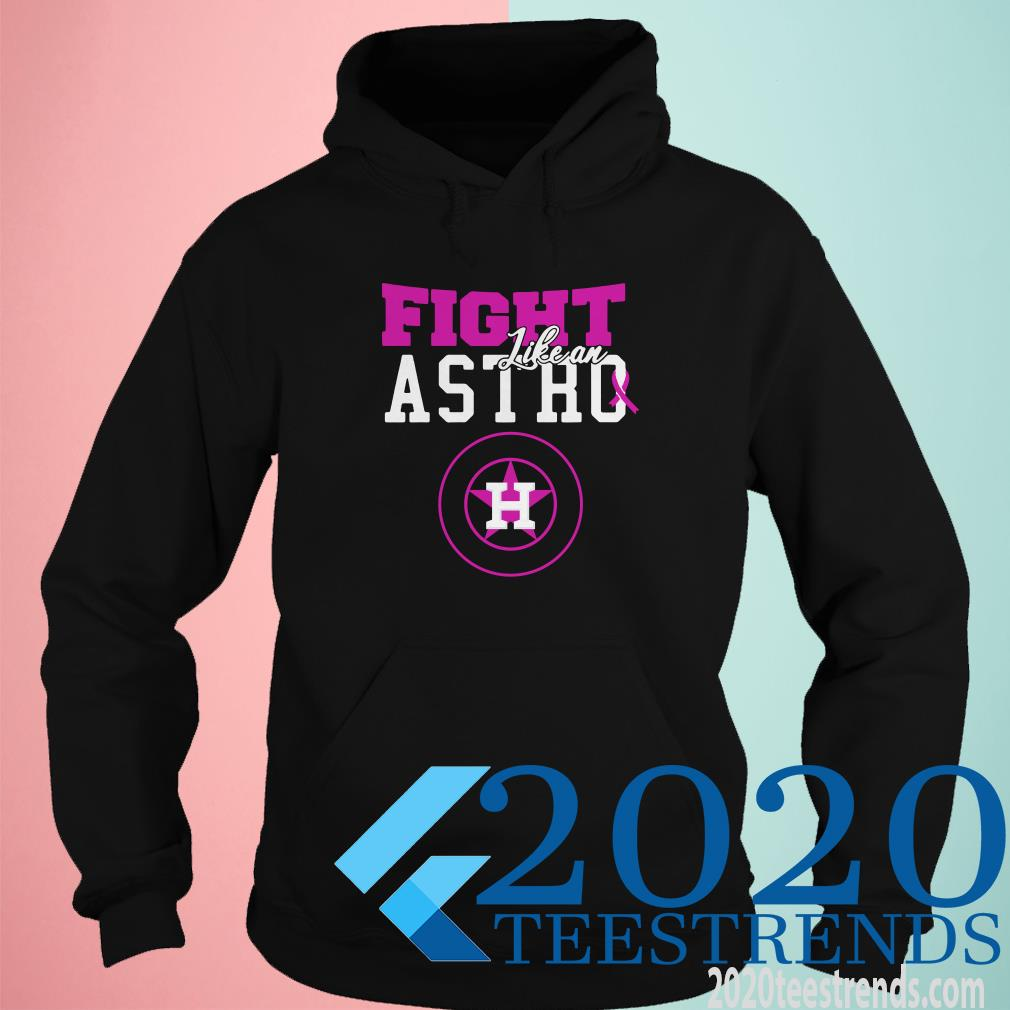 Houston Astros Breast Cancer Fight Like An Astro Shirt