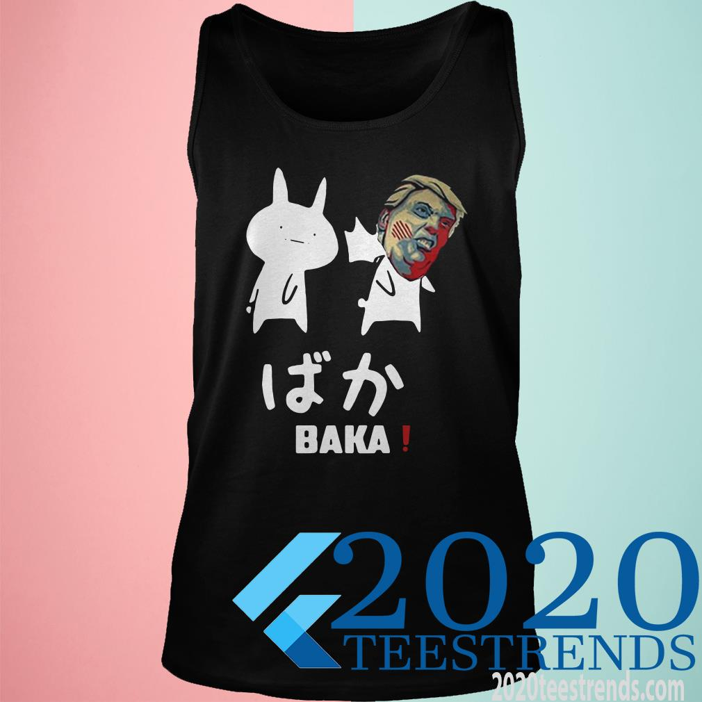 Baka Parody Trump Tank top