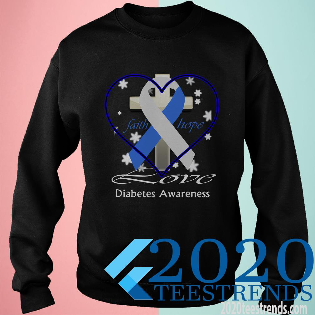Cross Faith Hope Love Diabetes Awareness Shirt