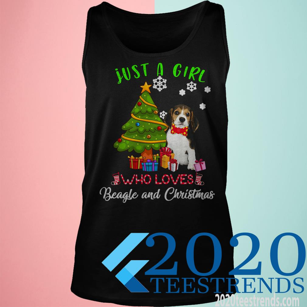 Just A Girl Who Loves Beagle And Christmas X-mas Gift Shirt