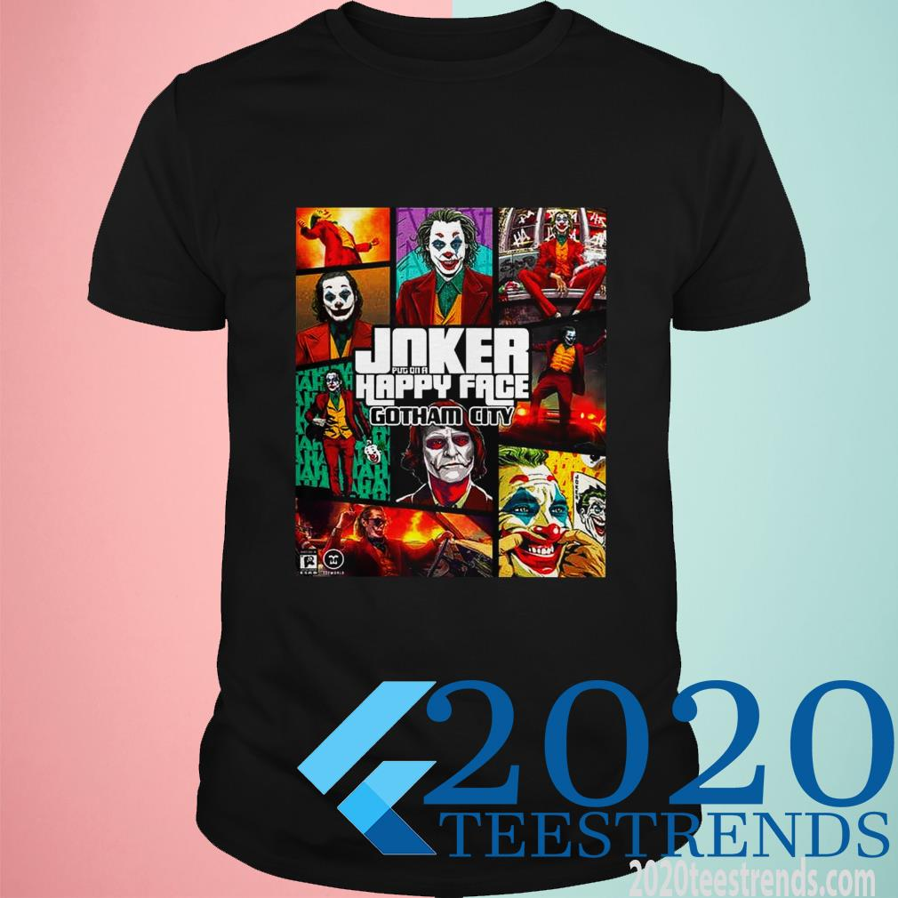 Joker Put On A Happy Face Gotham City Shirt
