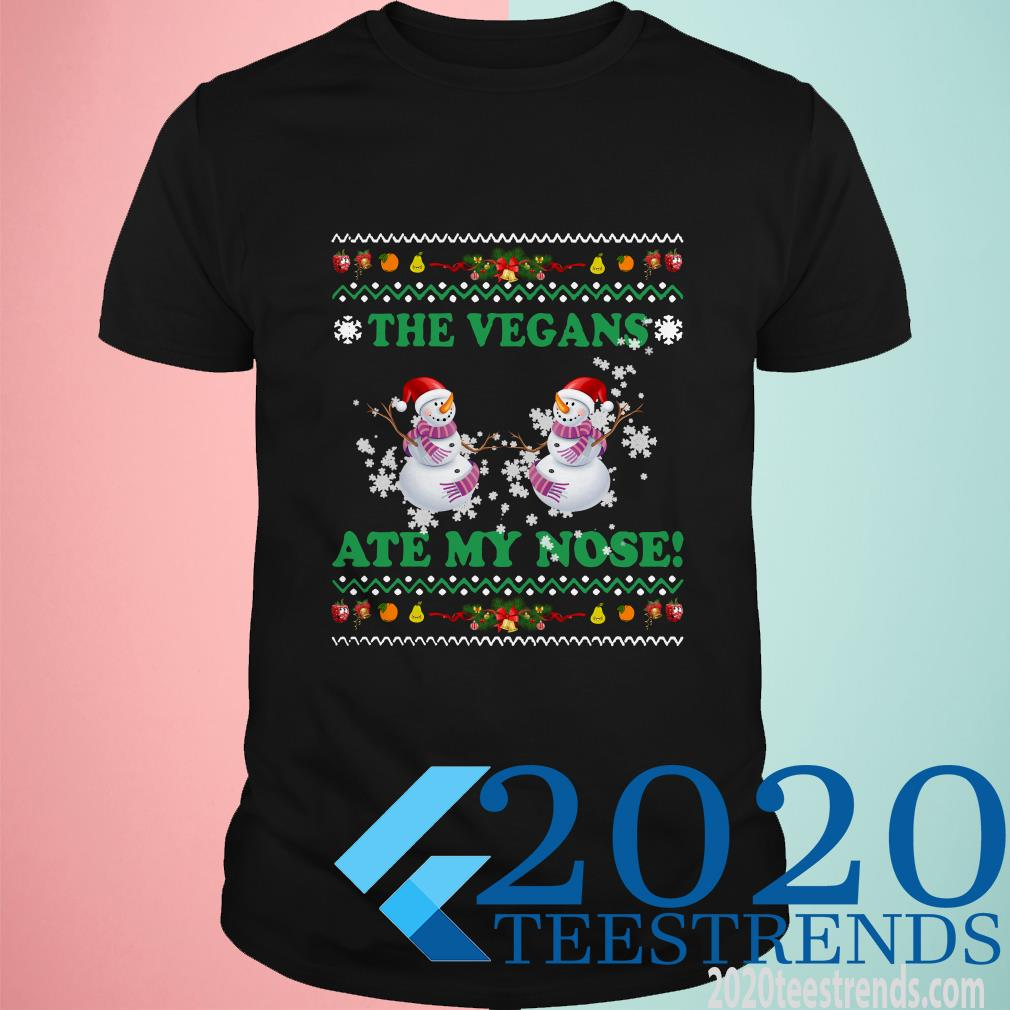Snowman The Vegans Ate My Nose Christmas Shirt