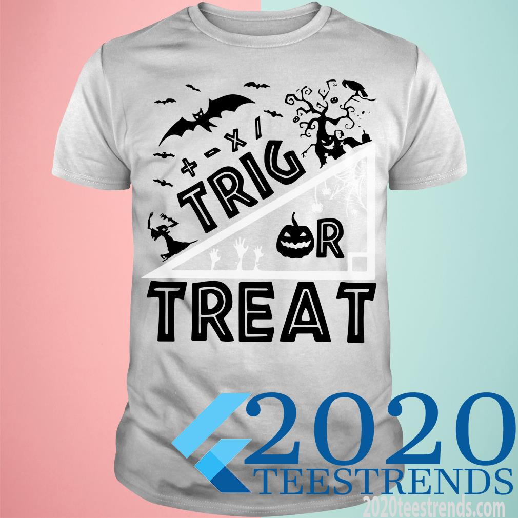 Trig Or Treat Halloween Shirt