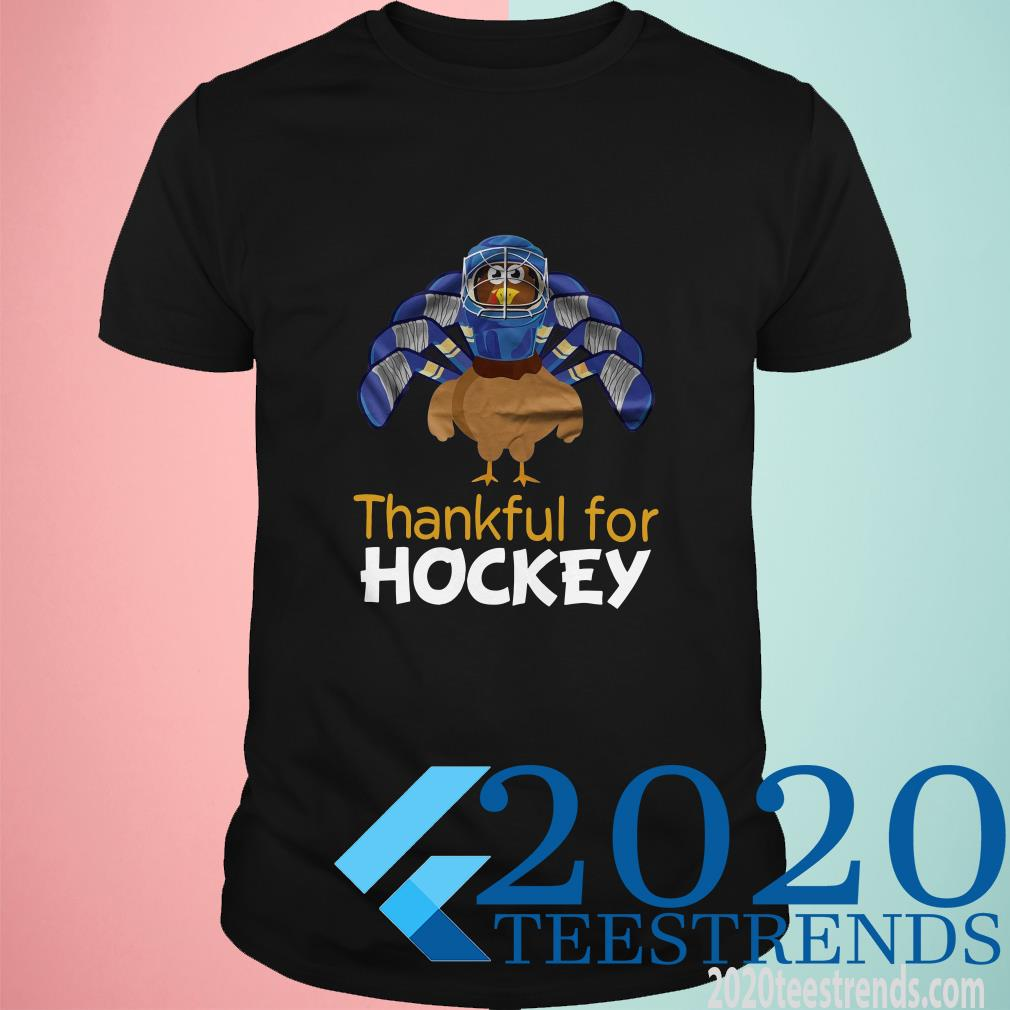 Hockey Thankful For Hockey Classic Shirt