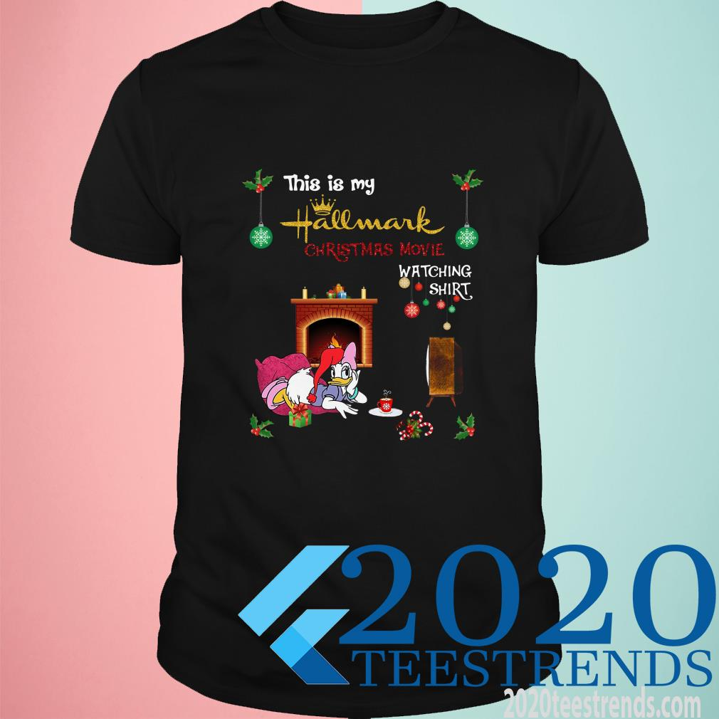 Daisy Duck This Is My Hallmark Christmas Movie Watching Shirt