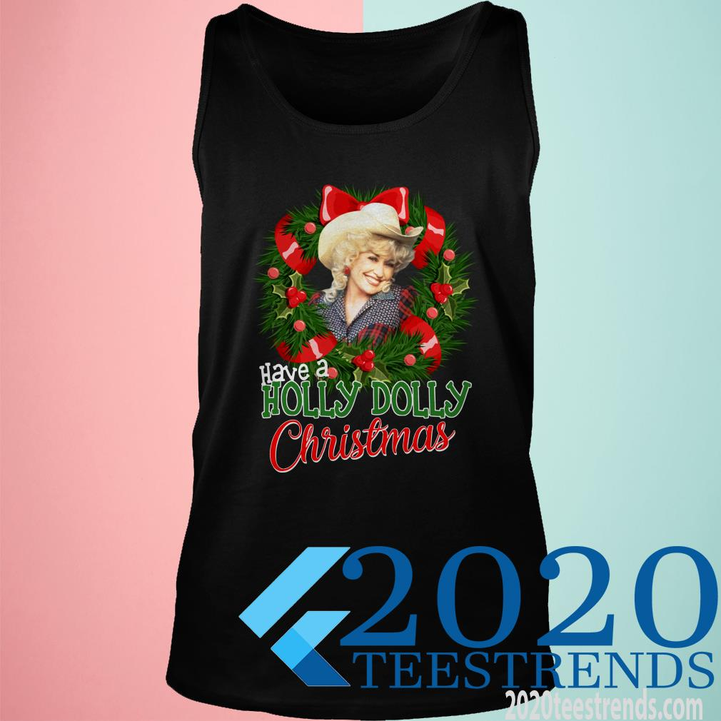 Have A Holly Christmas Tank top