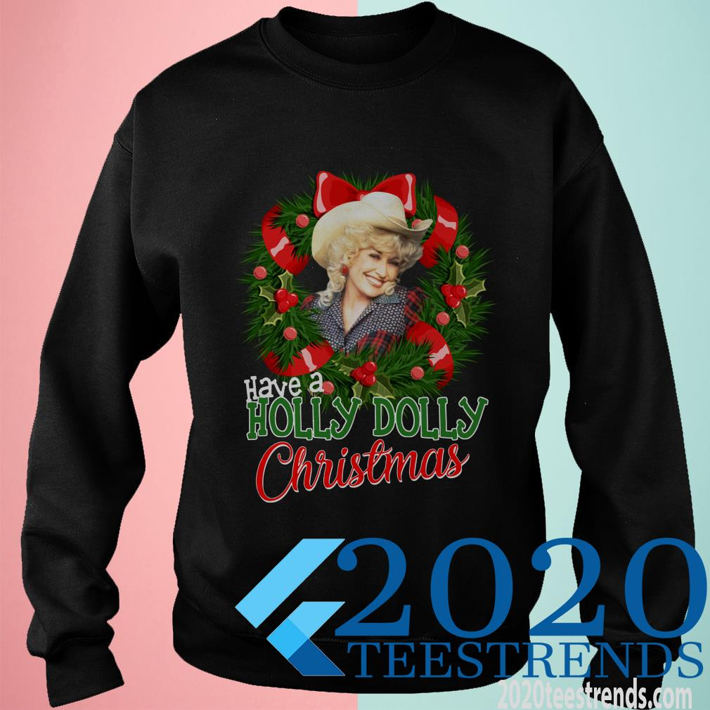 Have A Holly Christmas Sweatshirt