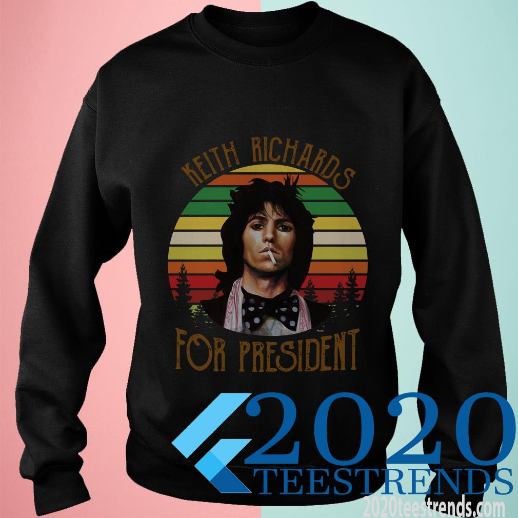 Keith Richards For President Vintage Retro Shirt