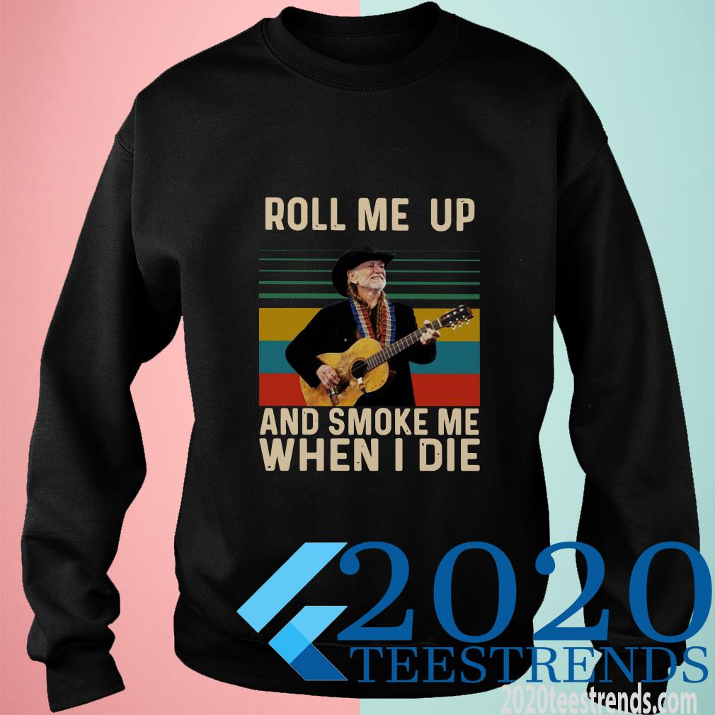 Willie Nelson Roll Me Up And Smoke Me When I Die Sweater
