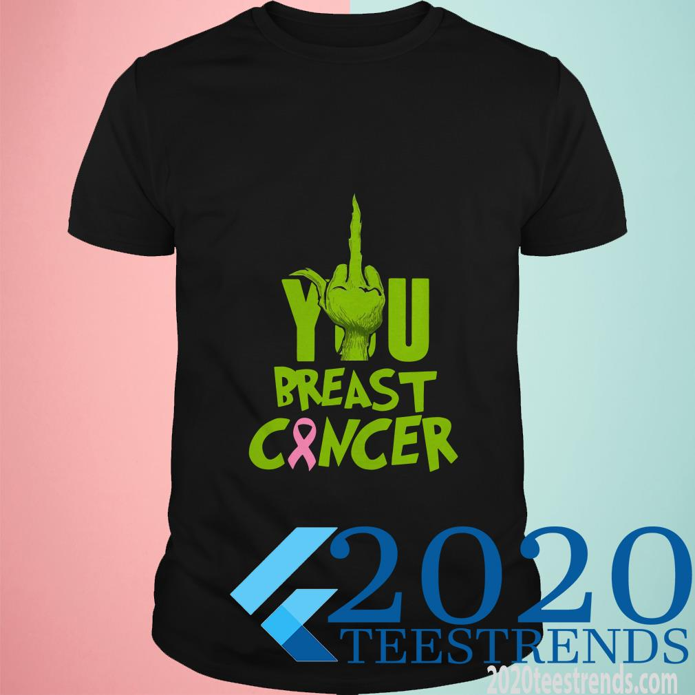 Grinch Fuck You Breast Cancer T-Shirt