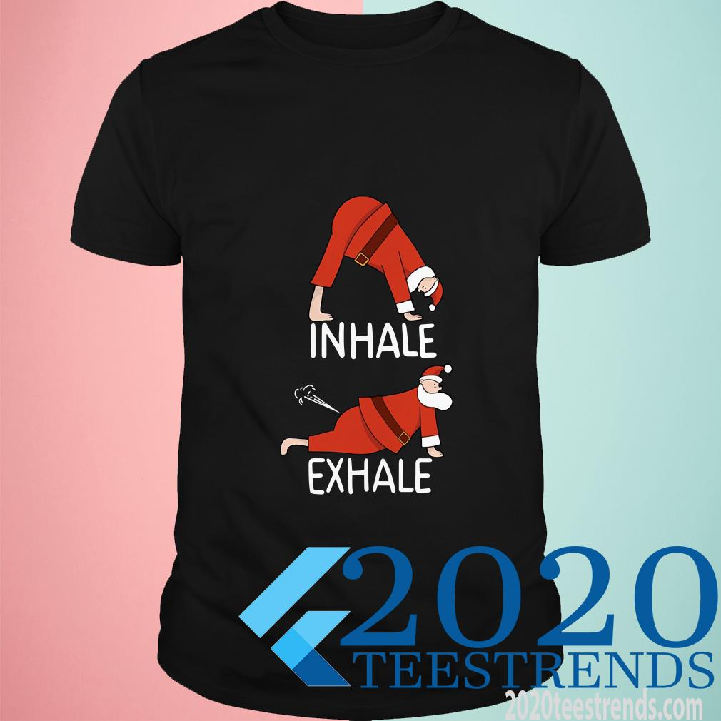 Santa Clause INHALE EXHALE Christmas T-Shirt