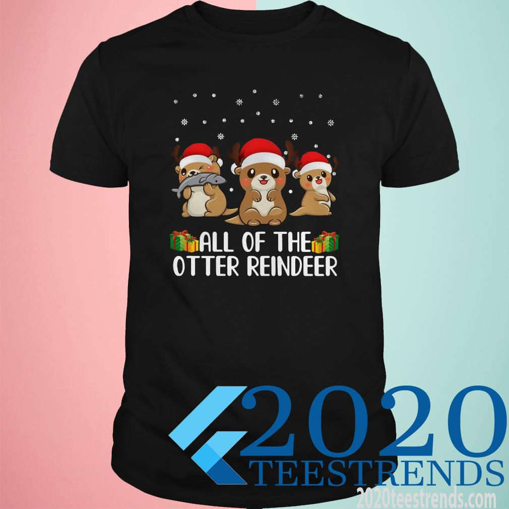 All of The Otter Reindeer Cute Christmas T-Shirt