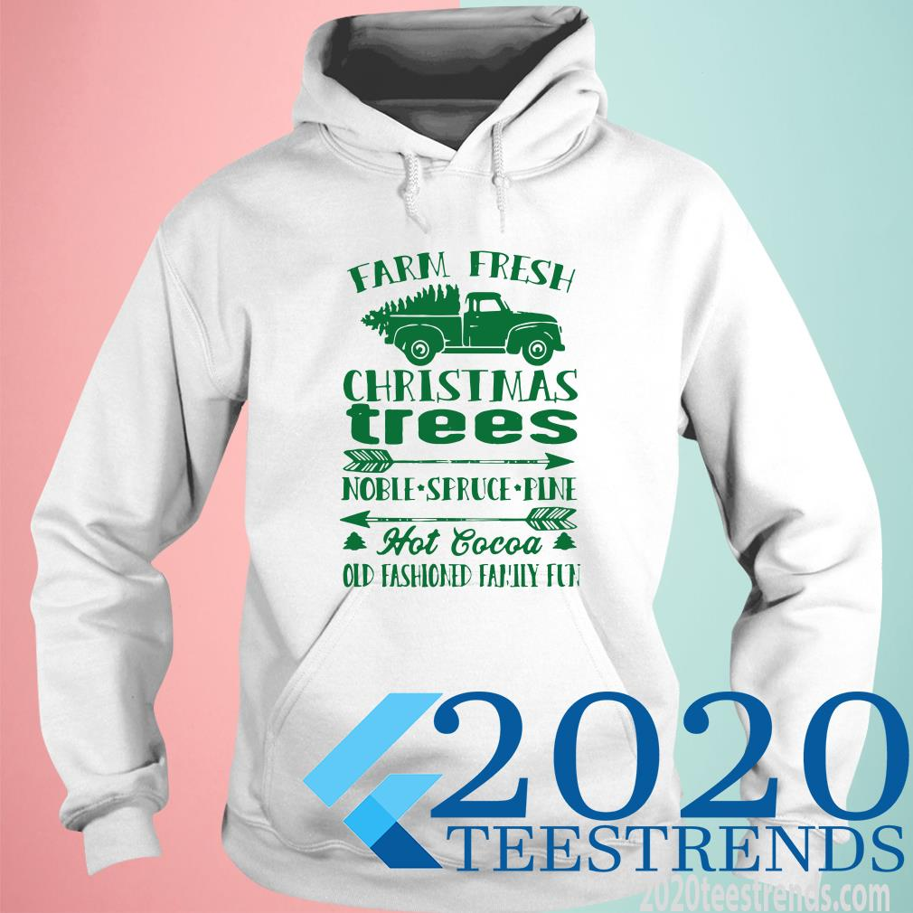 Pretty Farm Fresh Christmas Trees Old Fashioned Truck Hoodies