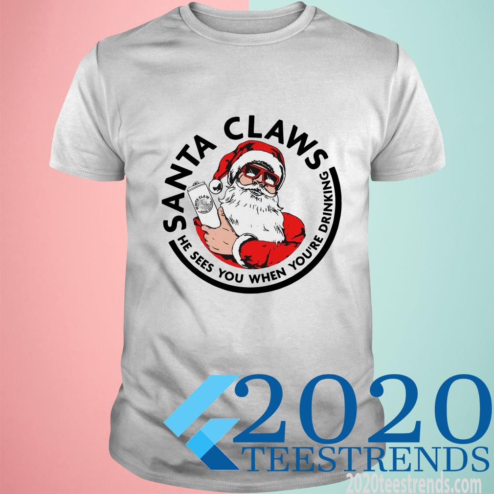 Santa Claws He Sees You When You're Drinking Christ T-Shirt