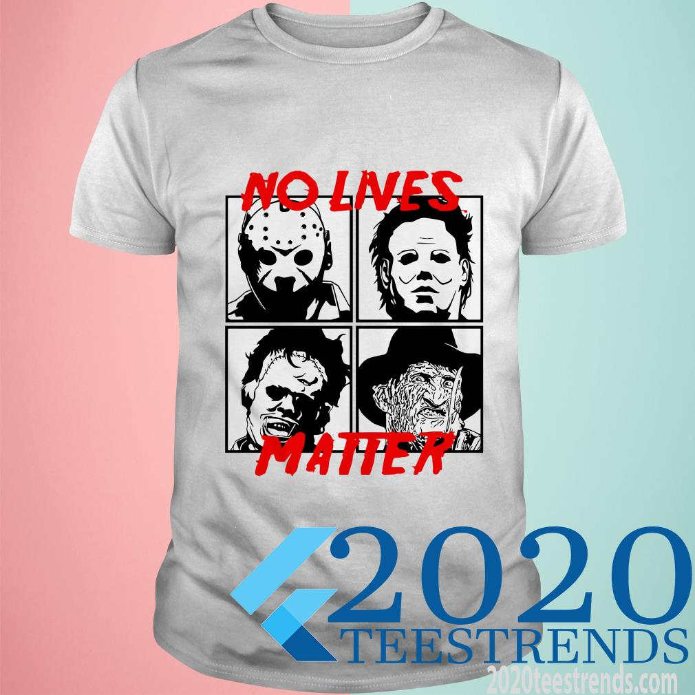 No Lives Matter Horror Character Shirt