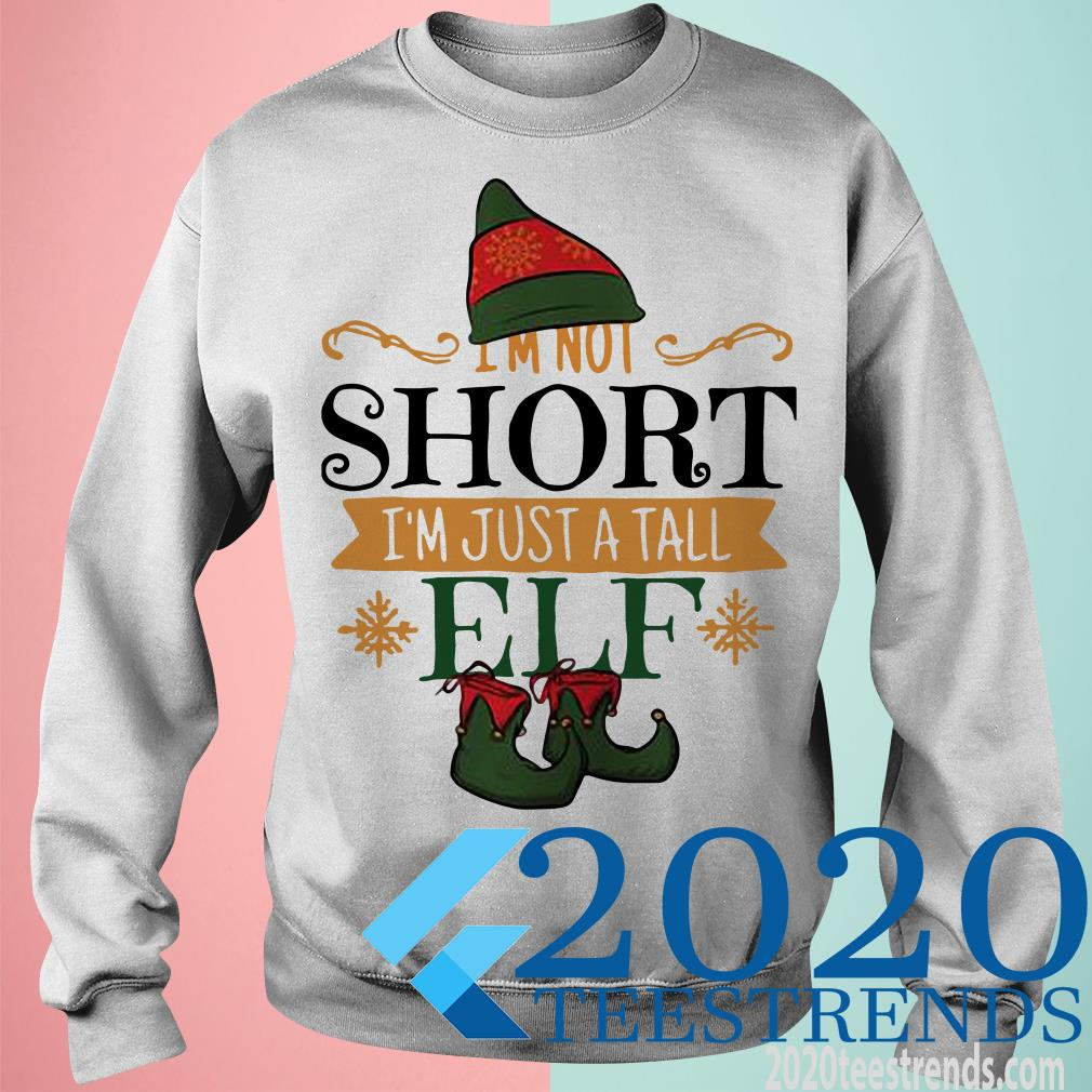I'm Not Short I'm A Tall ELF Ladies Shirt