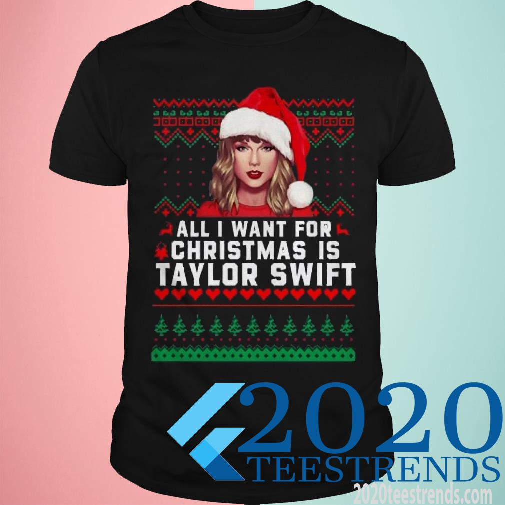 All I Want for Christmas Is Taylor Swift Ugly Sweater