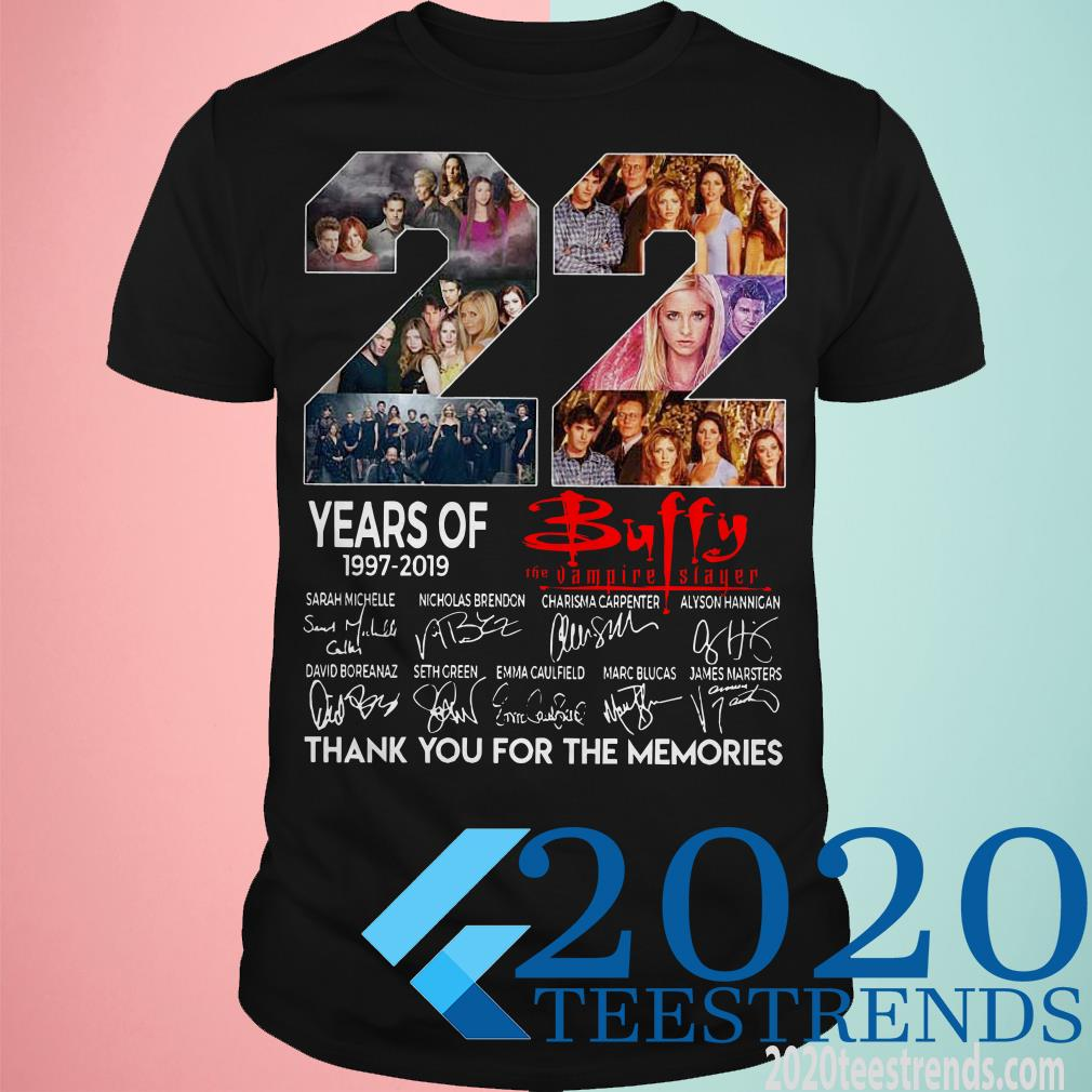 22 Years Of Buffy The Vampire Slayer 1997 2019 Thank You For The Memories T-Shirt