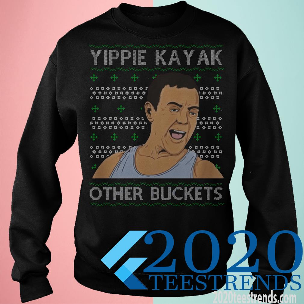 Yippie Kayak Other Buckets Christmas Sweater