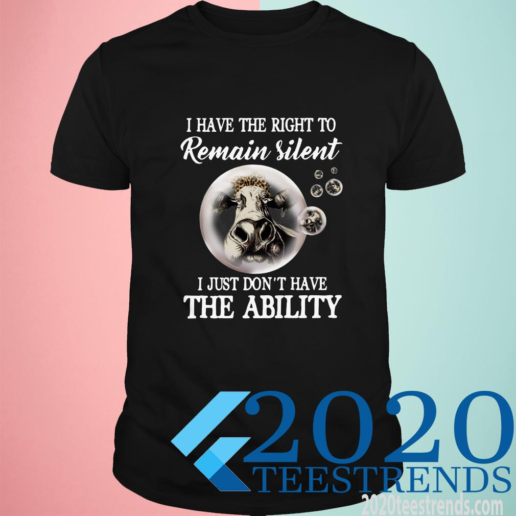 I Have The Right To Remain Silent T-Shirt