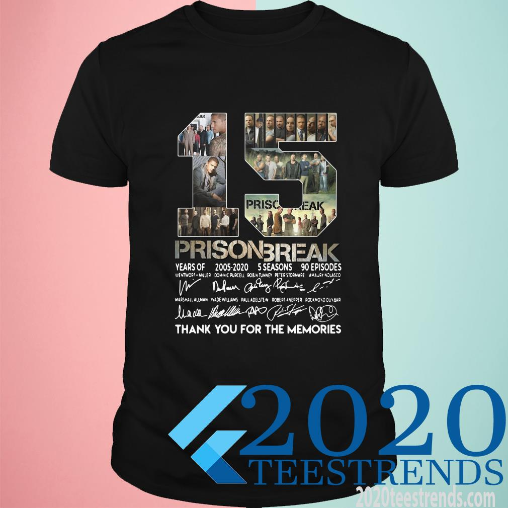 15th Years Of Prison Break 2005-2020 Signature Thank You For The Memories T-Shirt